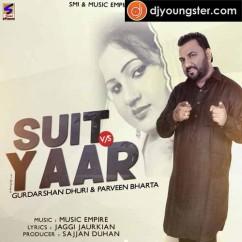 Suit Vs Yaar song download by Parveen Bharta