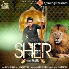 Sher song download by Raghu