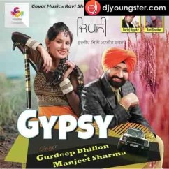*Gypsy - (Gurdeep Dhillon Manjeet Sharma) song download by