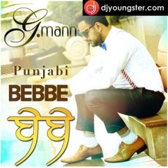 Bebbe song download by G Maan