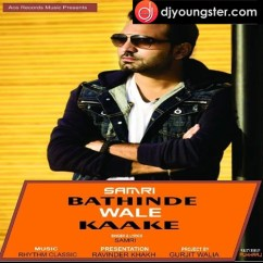 Bathinde Wale Kaake song download by Samri