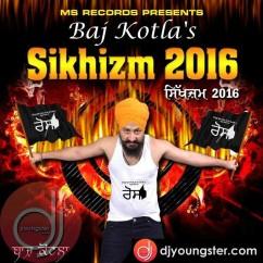 *Sikhizm 2016 - (Baj Kotla) song download by
