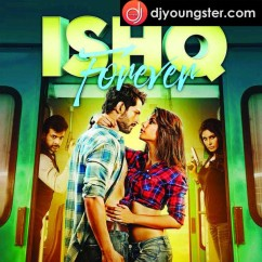 Ishq Forever(Title Song) song download by Palak Muchhal