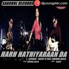 Harh Hathiyaran Da song download by Bhinda Aujla