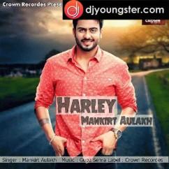 Harley 7 Lakh Da-Mankirt Aulakh mp3