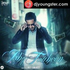 Ishq Tauheen song download by Jeet Surjeet