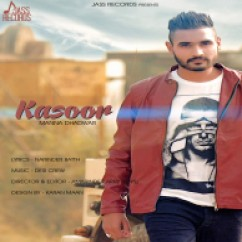 Kasoor song download by Manna Dhadwar