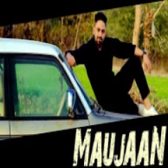 Maujaan song download by C Jay Malhi