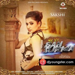 Akhan Wich Ban Surma song download by Sakshi