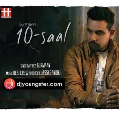 10 Saal song download by Gurmaan