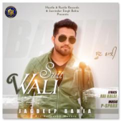 Suit Wali song download by Jagdeep Bahia