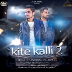 Kite Kalli 2 song download by Simran Jagraon