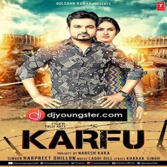 Karfu song download by Harpreet Dhillon