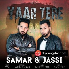 Yaar Tere  song download by Jassi