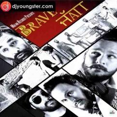 Brave Jatt song download by Kashi