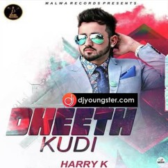 Dheeth Kudi song download by Harry K