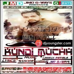 Kundi Muchh song download by Harwinder Bittu