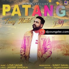 Patang song download by Toni Mahi