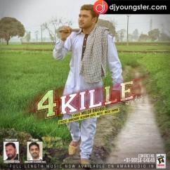 4 Kille song download by Major Rakhra