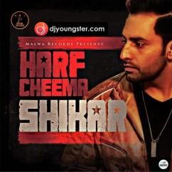 Shikar-Harf Cheema mp3