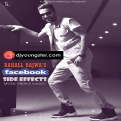 Fb Side Effects song download by Rahall Bajwa