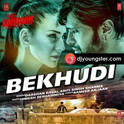 Bekhudi song download by Darshan Raval