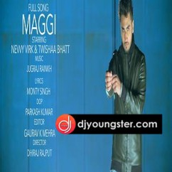 Maggi song download by Navvy Virk
