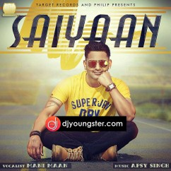 Saiyaan song download by Mani Maan