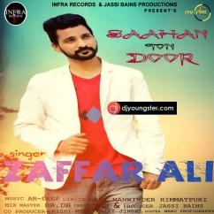 Saahan Ton Door song download by Zaffar Ali
