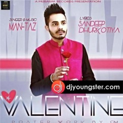 Valentine song download by Man Taz