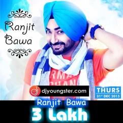 3 Lakh-Ranjit Bawa mp3