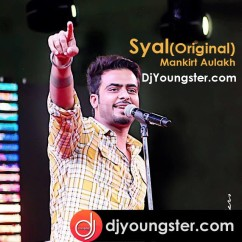 Syal-Mankirt Aulakh mp3