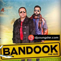 Bandook (The Gun) song download by Sukhwant Lovely