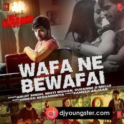 Wafa Ne Bewafai song download by Arijit Singh