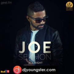 Joe Sekhon all songs 2019