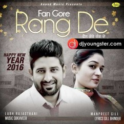 Fan Gore Rang De song download by Labh Rajasthani
