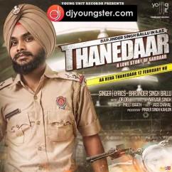 Thanedaar song download by Barjinder Singh Ballu