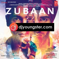 *Zubaan - (Movie Songs) song download by