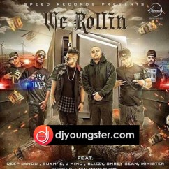 We Rollin song download by Sukhe