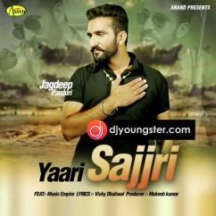 Yaari Sajri song download by Jagdeep Pandori