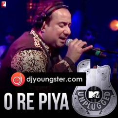 O Re Piya-Rahat Fateh Ali Khan(MTV Unplugged) mp3