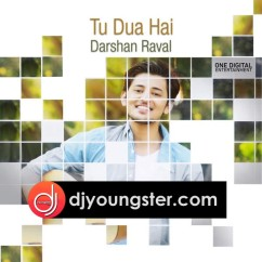 Tu Dua Hai song download by Darshan Raval