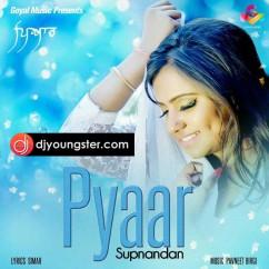 Pyar song download by Supnandan