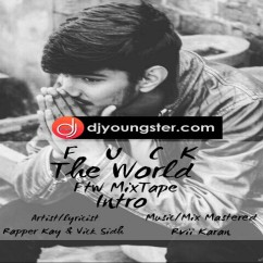 FTW Mixtape song download by Rapper Kay