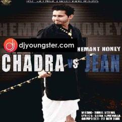 Chadra Vs Jean song download by Hemant Honey