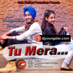 Tu Mera song download by Lovekaram Singh