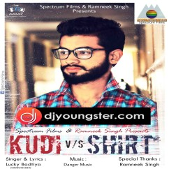 Kudi Vs Shirt song download by Lucky Badtiya