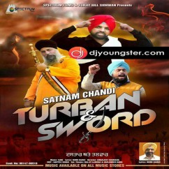 Turban and Sword song download by Satnam Chandi