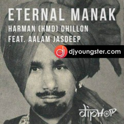 Eternal Manak song download by Hmd