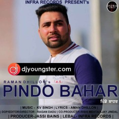 Pindo Bahar song download by Raman Dhillon